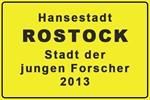 """Rostock ist Deutschlands """"Stadt der jungen Forscher 2013"""""""